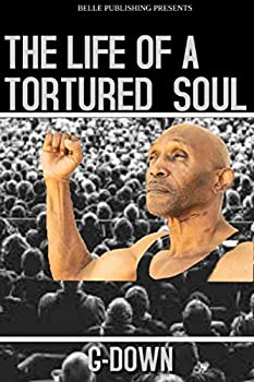 Paperback The Life of a Tortured Soul Book