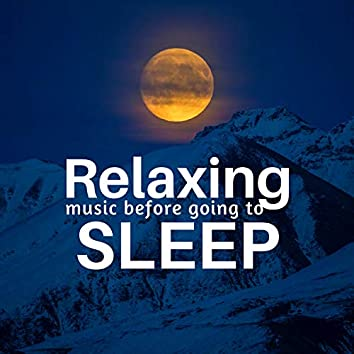 Relaxing Music before Going to Sleep
