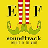 Elf Soundtrack (Inspired By The Movie)