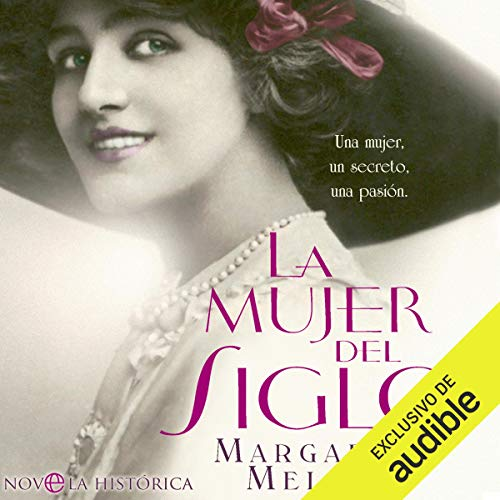 La mujer del Siglo [The Woman of the Century] audiobook cover art