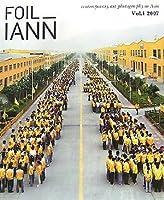 FOIL_IANN(フォイル+イアン) (Foil_IANN: Inside Out Outside in Far East Asia)
