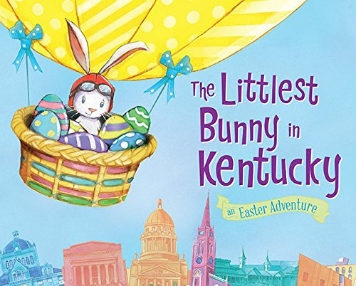 The Littlest Bunny in Kentucky: An Easter Adventure
