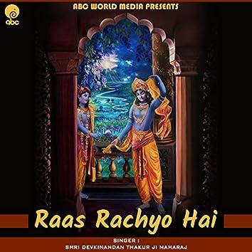 Raas Rachyo Hai