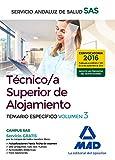 Técnico/a Superior de Alojamiento del Servicio Andaluz de Salud. Temario  específico volumen 3