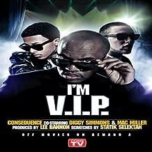 I'm V.I.P. (feat. Diggy Simmons & Mac Miller)