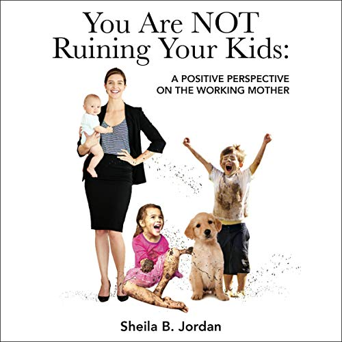 You Are Not Ruining Your Kids cover art