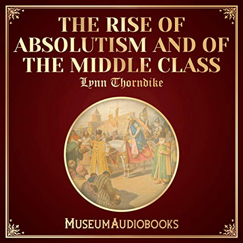 『The Rise of Absolutism and of the Middle Class』のカバーアート