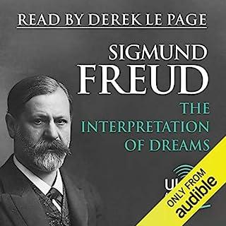 The Interpretation of Dreams                   Autor:                                                                                                                                 Sigmund Freud                               Sprecher:                                                                                                                                 Derek Le Page                      Spieldauer: 25 Std. und 49 Min.     3 Bewertungen     Gesamt 4,7