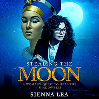 Stealing the Moon     A Woman's Quest to Heal the Shadow Self              By:                                                                                                                                 Sienna Lea                               Narrated by:                                                                                                                                 Sienna Lea                      Length: 9 hrs and 49 mins     7 ratings     Overall 4.9