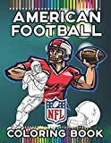 American Football NFL Coloring Book: Your Favorite Sports Coloring book ( Players in Action, Team Logos, Helmets & More...) Ready To Be Colored By Kids & Adults