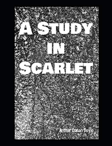 A Study in Scarlet: Annotated