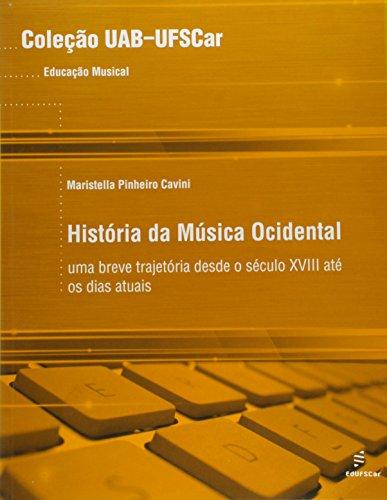 História da Música Ocidental: uma Breve Trajetória Desde o Século XVIII Até os Dias Atuais