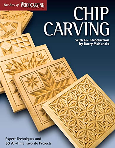 Chip Carving (Best of WCI) (The Best of Woodcarving)
