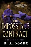 Impossible Contract (Chronicles of Ghadid, 2)