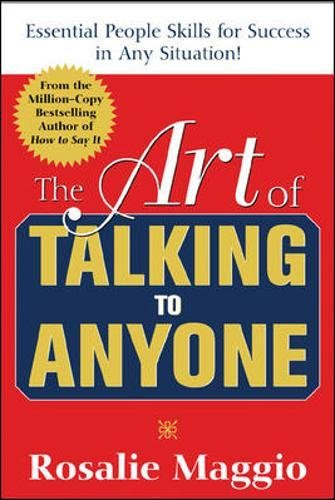 The Art of Talking to Anyone: Essential People Skills for Success in Any Situation: Essential People