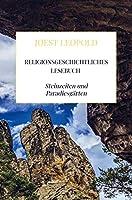 Religionsgeschichtliches Lesebuch: Steinzeiten und Paradiesgaerten