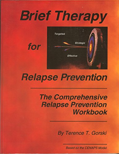 Relapse Prevention Therapy Workbook: Managing Core Personality and Lifestyle Issues