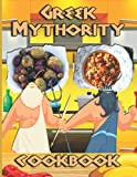 Greek Mythology Cookbook: One Weeks To Learn Cooking With 20 Simple Recipes Greek Mythology No Time And A Lot To Do