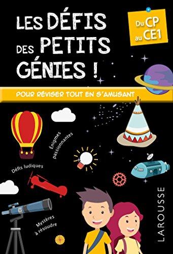 Les Défis des Petits Genies, du CP au CE1- Cahier de vacances