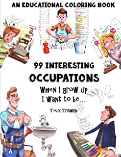 An Educational Coloring Book - 99 Occupations: