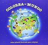 Colorea El Mundo - Atlas Infantil Ilustrado Para Colorear