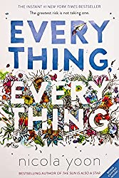 Everything, Everything by Nicola Yoon - Romance Novels To Read
