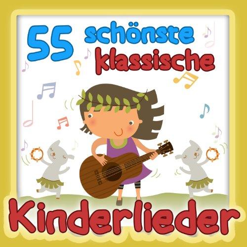 55 schönste klassische Kinderlieder