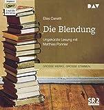 Die Blendung: Ungekürzte Lesung mit Matthias Ponnier