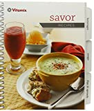 VITAMIX Savor Recipes BOOK ONLY