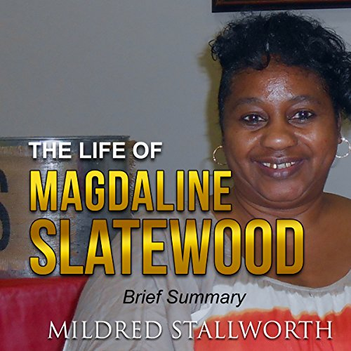 The Life of Magdaline Slatewood audiobook cover art