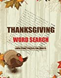 Thanksgiving Word Search Large Print Puzzles for Adults: Word search puzzle book