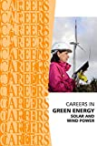 Careers in Green Energy: Solar and Wind Power Jobs