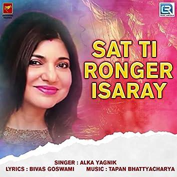 Sat Ti Ronger Isaray