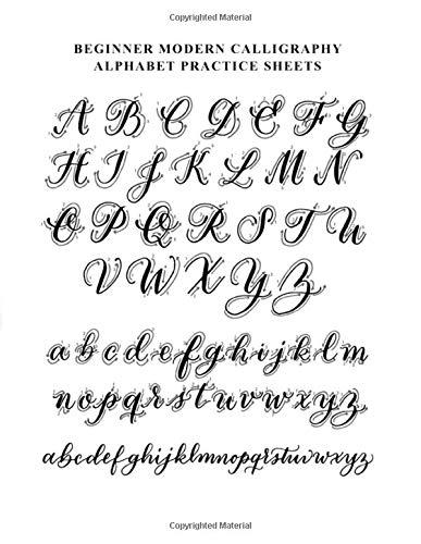 Modern Calligraphy Alphabet Practice Sheets: Basic Calligraphy and Hand Lettering Alphabet Practice Book