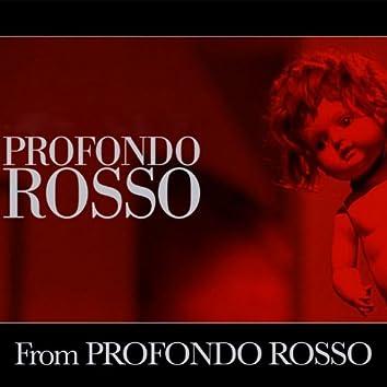 Profondo Rosso (From ''Profondo Rosso'')