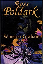 ROSS POLDARK: A NOVEL OF CORNWALL, 1783-1787 (PART 2 & 3) (POLDARK 1) (LARGE PRINT EDITION)