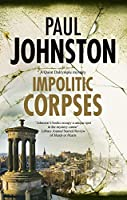 Impolitic Corpses (Quint Dalrymple Mystery)