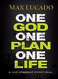One God, One Plan, One Life: A 365 Devotional