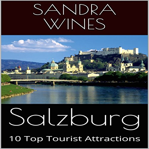 Salzburg: 10 Top Tourist Attractions audiobook cover art