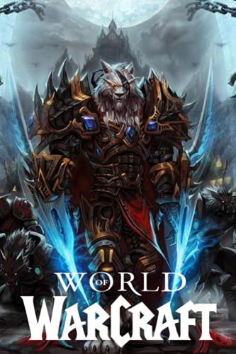 """World of Warcraft Notebook: 110 Wide Lined Pages - 6"""" x 9"""" - Planner, Journal, Notebook, Composition Book, Diary for Women, Men, Teens, and Children"""