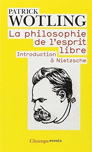 La philosophie de l'esprit libre