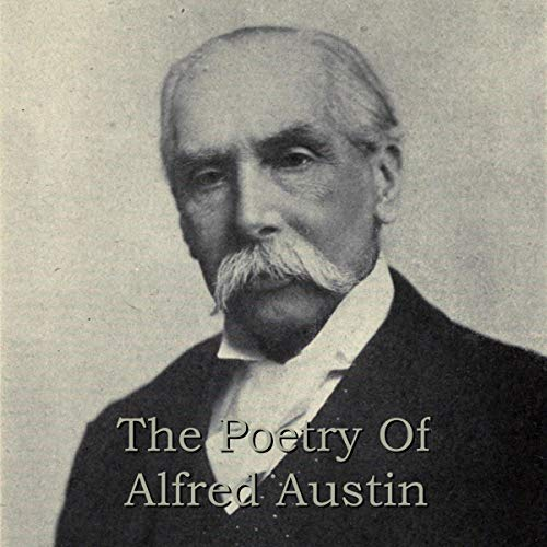 The Poetry of Alfred Austin  By  cover art