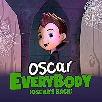 Everybody (Oscar's Back)