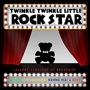 Lullaby Versions of Broadway V.1