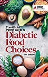 The Official Pocket Guide to Diabetic Food Choices, 5th Edition