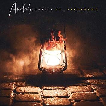 Andale (feat. Ferragamo)