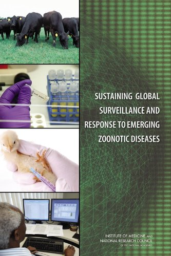 Sustaining Global Surveillance and Response to Emerging Zoonotic Diseases (Infectious Disease)