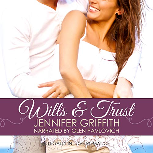 Wills & Trust: A Second Chance Romance audiobook cover art
