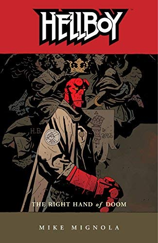 [Hellboy: Right Hand of Doom v. 4] [by: Mike Mignola]