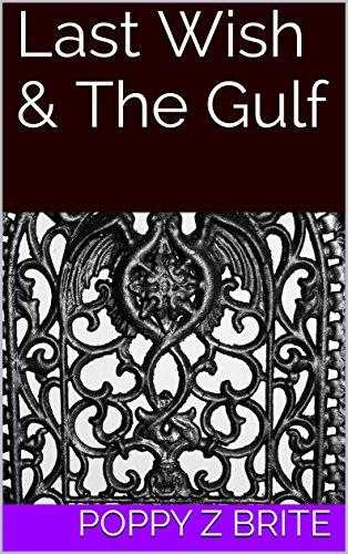 Last Wish & The Gulf